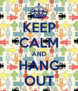 keep-calm-and-hang-out-477